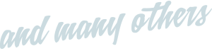 and many others